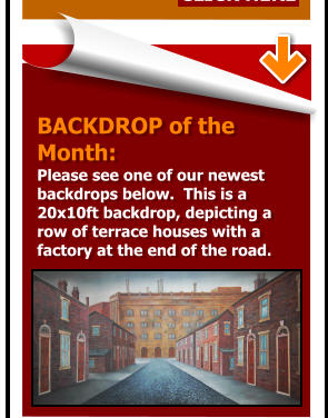 BACKDROP of the  Month:  Please see one of our newest  backdrops below.  This is a  20x10ft backdrop, depicting a row of terrace houses with a factory at the end of the road.